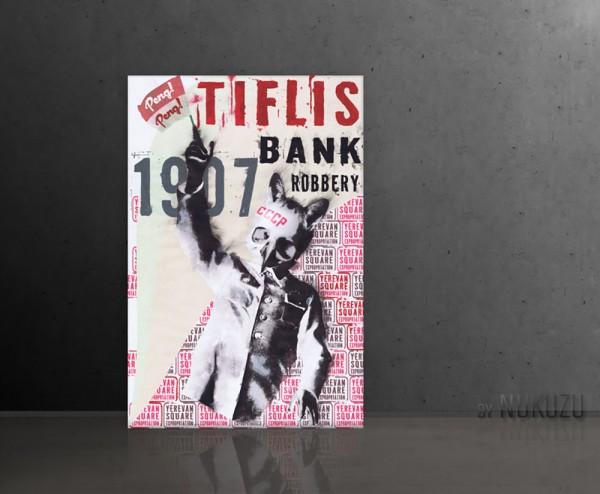 TIFLIS BANK ROBBERY 80x120cm