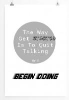 Poster in 60x90cm Der Weg startet wenn das Reden aufhört und man beginnt.