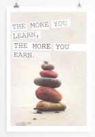 Poster in 60x90cm Umso mehr du lernst desto mehr wirst du ernsten.