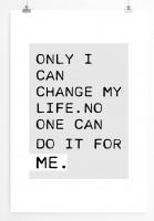 Poster in 60x90cm Nur ich allein kann mein Leben ändern. Keiner kann es für mich tun.