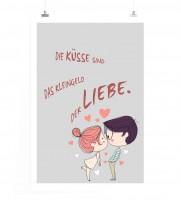 Poster in 60x90cm - Die Küsse sind das Kleingeld der Liebe.