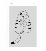 Poster in 60x90cm - Das Leben und dazu eine Katze, das gibt eine unglaubliche Summe.